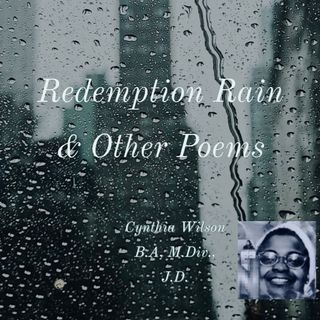 Redemption Rain.  Poem-Sermonette  6.25.2020