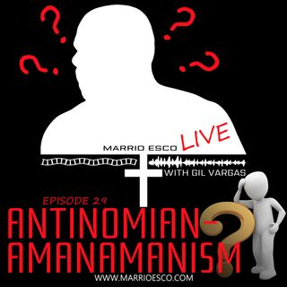 Episode 29 | Antinomianamanamanism
