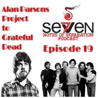 Episode Nineteen - Alan Parsons Project to Grateful Dead