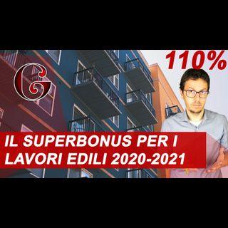 COME FUNZIONA IL SUPERBONUS 110%: quali interventi sono detraibili col Decreto Rilancio