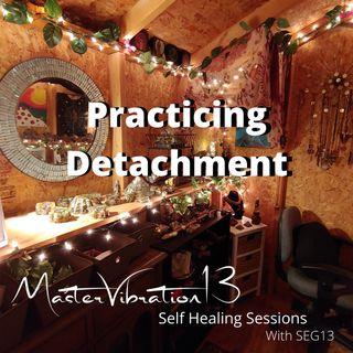 Practicing Detachment