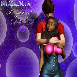 Mi Amour Episode 3