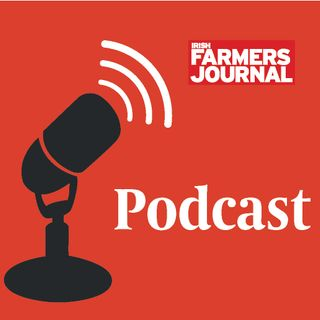 Irish Farmers Journal Weekly Podcast