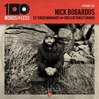 Nick Bogardus, ex-Thrice manager & Cross Of Christ Church