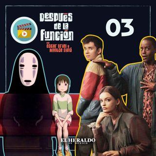 Sex Education 2 de Netflix y El viaje de Chihiro en Después de la Función I Episodio 3