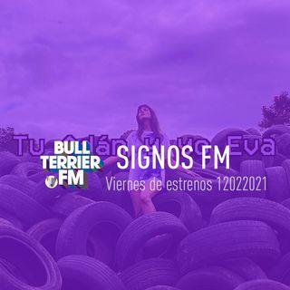 SignosFM #891 Viernes de Estrenos 12022021