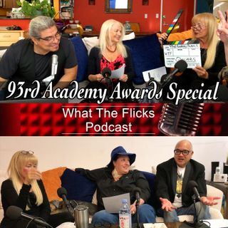 WTF 37 - 93rd Academy Awards Pics