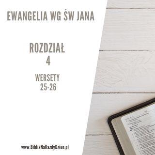 BNKD Ewangelia św. Jana rozdział 4 wersety 25-26