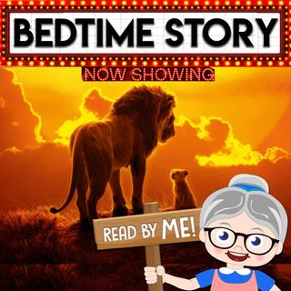 Lion King - Bedtime Stories (Ep.6)