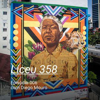 LICEU 358 - Ep006 - Diego Mouro