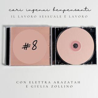 Cari ingenui benpensanti, il lavoro sessuale è lavoro | con Elettra Arazatah e Giulia Zollino