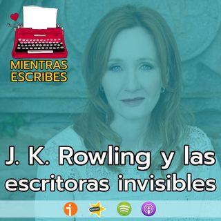JK Rowling y las mujeres invisibles