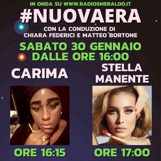 #NUOVAERA con Carima e Stella Manente