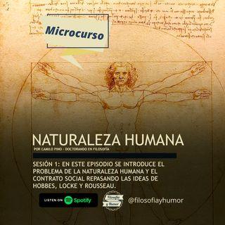Naturaleza humana I: Hobbes, Locke y Rousseau