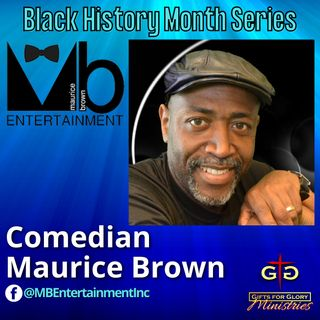 Comedian Maurice Brown - Black History Month