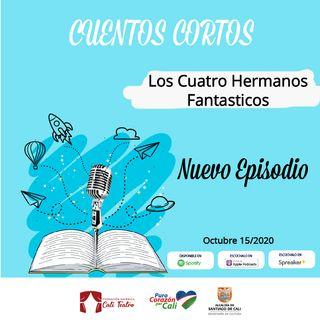 """Cuento """"Los 4 Hermanos Fantásticos"""""""