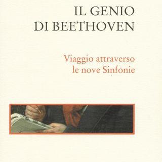 """Giorgio Pestelli """"Il genio di Beethoven"""""""