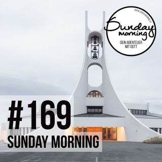 Ein Kirche mit Vision #01 | Sunday Morning #169