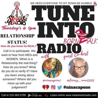 """Born 2 Talk with Nina Capone """"Relationship Status"""" Is it Real? 215-383-5799"""