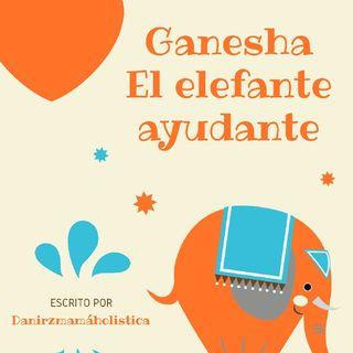 Cuento-canción: Ganesha, El Elefante ayudante.