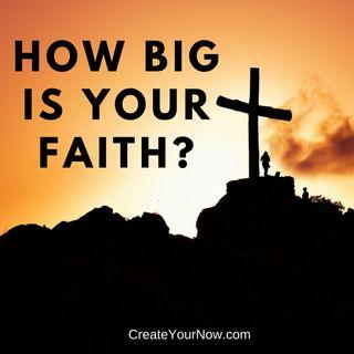932 How Big is Your Faith?
