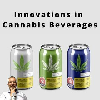 Innovations in Cannabis Beverages