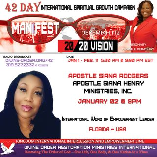 Repent, for the Kingdom of Heaven is at hand    Apostle Siana Rodgers    42 Days Manifest 20/20