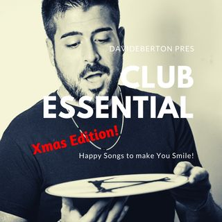 Club Essental - Xmas Edition! - davideberton