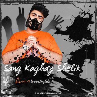 Sang Kaghaz Shelik(Freestyle)