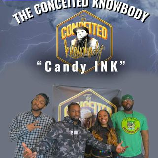The Conceited Knowbody EP 154 Candy Ink
