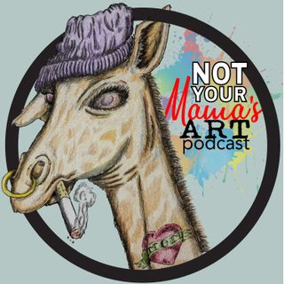 Not Your Mama's Art Show