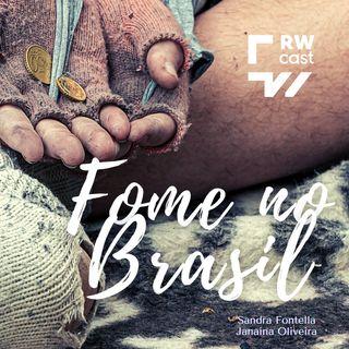 Por que 19 milhões de brasileiros passam fome?