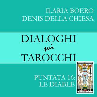 16.Dialoghi sul Diable: la quindicesima carta dei Tarocchi di Marsiglia
