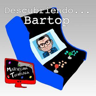 Descubriendo la Bartop con ManoliicooRM - Especial Verano