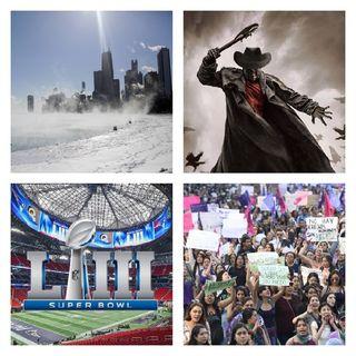 Chicago bajo cero, Violencia a las Mujeres, Super Bowl LIII, Recomendaciones Series y Películas.