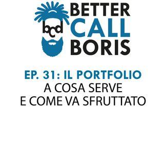 Better Call Boris episodio 31 - IL PORTFOLIO
