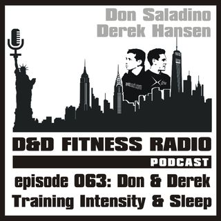Episode 063 - Don and Derek:  Training Intensity and Sleep