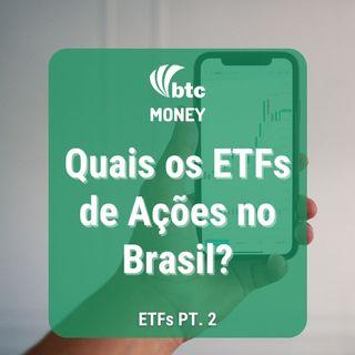 ETFs de Ações no Brasil | Principais Índices - ETFs pt. 2 | Money #65