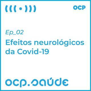 Efeitos neurológicos da Covid-19