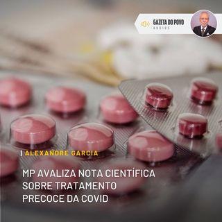 MP avaliza nota científica sobre tratamento precoce da Covid