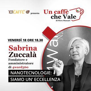 Sabrina Zuccalà: Nanotecnologie - Siamo un'eccellenza