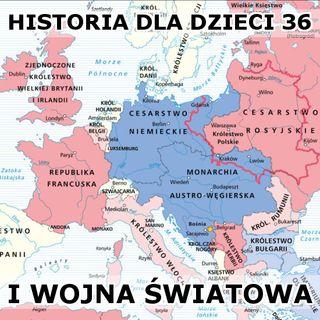 36 - I wojna światowa