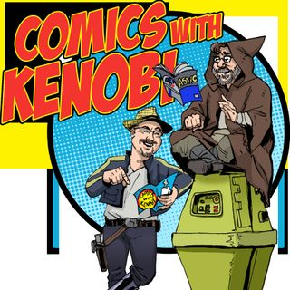 Comics With Kenobi #115 -- Say Goodbye to the Little Girl Tree