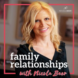 Family Relationships With Nicola Beer