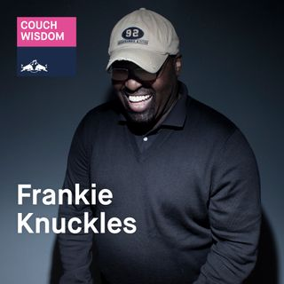 House godfather Frankie Knuckles