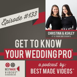 Episode 133 (Christina and Ashley, It's Your Day Events)