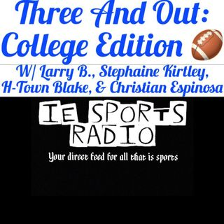 Three And Out: College Edition- NCAA Football Week 1