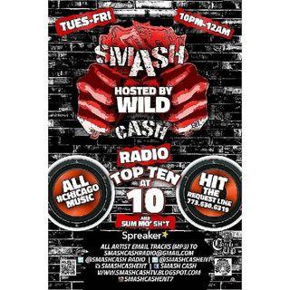 Smash Cash Radio Presents #TopTenAt10p and Sum Mo 💩! Jan.26th