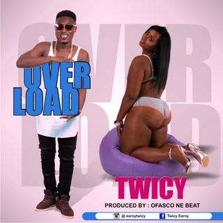"Twicy ""Over Load"" Produced By Ofasco Ne Beat"