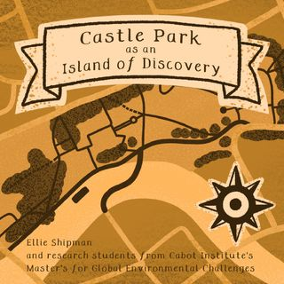 Castle Park as an Island of Discovery
